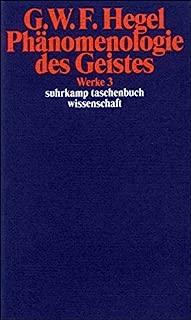 Phanomenologie des Geistes (G. W. F. Hegel Werke) (German Edition)