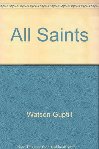 All Saints: The Unofficial Book
