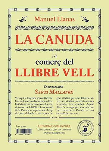 La Canuda i el comerç del llibre vell: Converses amb Santi Mallafré