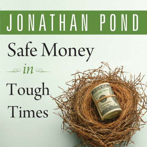 Safe Money in Tough Times audiobook cover art