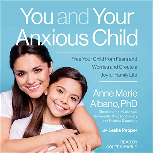 You and Your Anxious Child cover art
