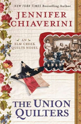 Image of The Union Quilters (Elm Creek Quilts)