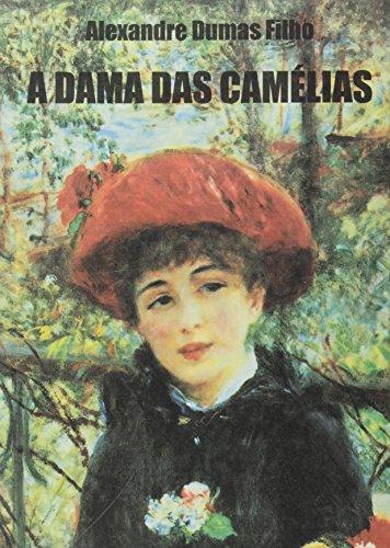 A dama das camélias: Volume 1