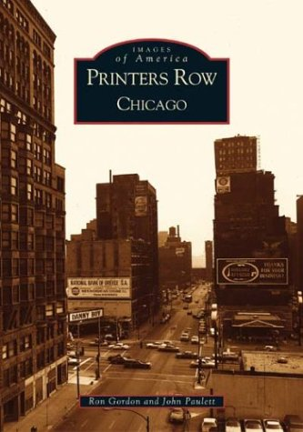Price comparison product image Printer's Row,  Chicago (IL) (Images of America)