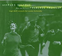 Music from the Films of Francois Truffaut by Georges Delerue