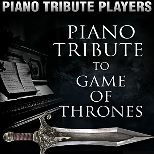 Piano Tribute to Game of Thrones