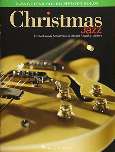Christmas Jazz: Jazz Guitar Chord Melody Solos