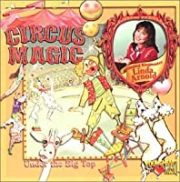 Circus Magic:Under The Big Top