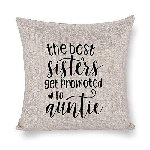 NoBrands The Best Sisters Get Promoted to Auntie Thanksgiving Halloween Christmas Throw Pillow Cover Pillowcase Cushion Cover Pillow Protector for Home Coffee Shop Sofa Couch, Bed, Chair.