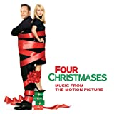 Four Christmases (Music From The Motion Picture)