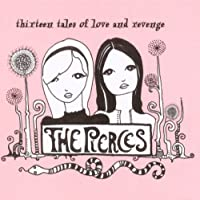 Thirteen Tales of Love & Revenge by Pierces