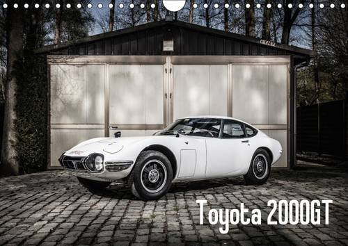 TOYOTA 2000GT (Wall Calendar 2017 DIN A4 Landscape): Toyota's E Type the greatest Japanese car of all time. (Monthly calendar, 14 pages ) (Calvendo Technology)