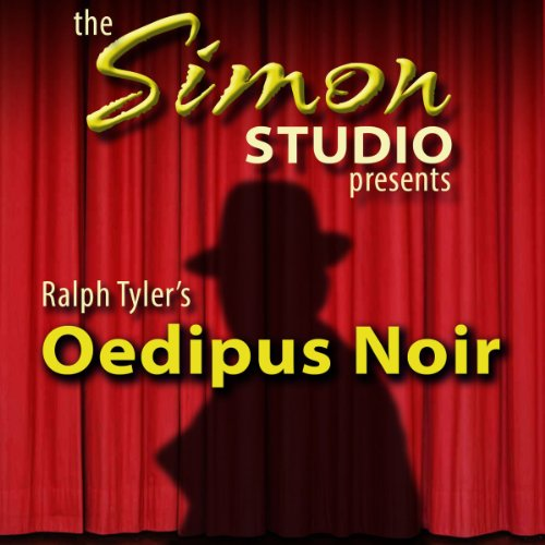 Simon Studio Presents: Oedipus Noir  Audiolibri