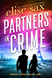 Partners in Crime (Partners in Crime Thrillers Book 1) (English Edition)