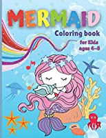 Mermaid Coloring Book for Kids ages 4-8: Amazing Coloring & Activity Book for Kids with Cute Mermaids Easy Coloring Pages for Girls & Boys