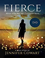 Fierce: Women of the Bible Who Changed the World [DVD]