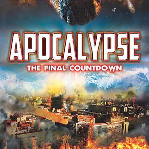 Apocalypse: the Final Countdown audiobook cover art