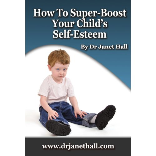 How to Super-Boost Your Child's Self-Esteem cover art