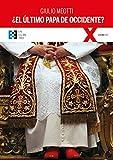 ¿El Último Papa de Occidente: 80 (100XUNO)