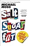 Salt Sugar Fat: How the Food Giants Hooked Us (English Edition)