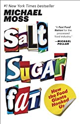 Salt Sugar Fat book to help lower risk of disease by Michael Moss