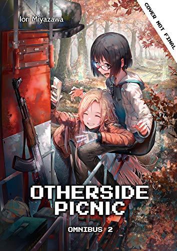 Otherside Picnic: Omnibus 2 (Otherside Picnic (Light Novel), 2)
