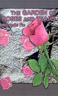 Garden of Roses and Tears