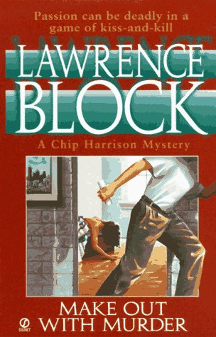 Make out with Murder (Chip Harrison Mystery)