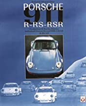 Porsche 911 R Rs Rsr: Production & Racing History : Individual Chassis Record Rsr 2.8/3.0 & Rs 3.0