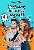 Rockstar, Amore e Segreti (BrandNewRomance DriEditore Vol. 11)