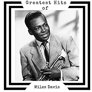 Greatest Hits of Miles Davis