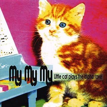 Little Cat Plays the Alpha Rave