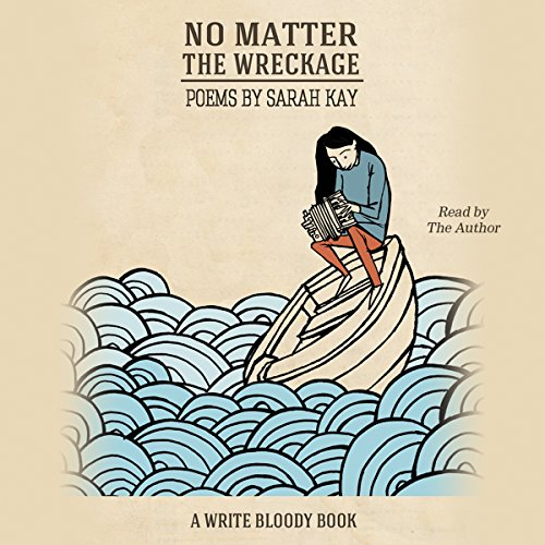 No Matter the Wreckage audiobook cover art