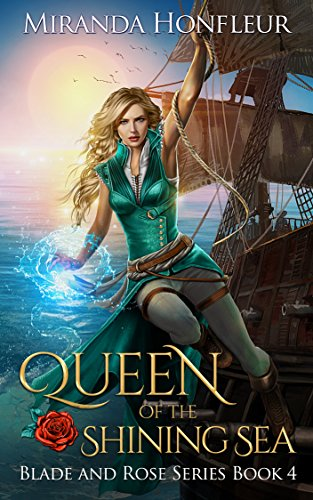 Queen of the Shining Sea (Blade and Rose Book 4) (English Edition)