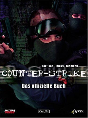 Counter Strike - Das offizielle Buch (Lösungsbuch)