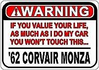 金属標識1962 62シボレーCorvair Monza警告値あなたの人生錫注意記号