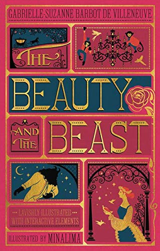 The Beauty and the Beast (Illustrated with Interactive Elements) (Harper Design Classics)