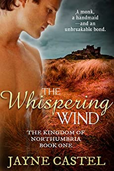 The Whispering Wind (The Kingdom of Northumbria Book 1) by [Jayne Castel, Tim Burton]