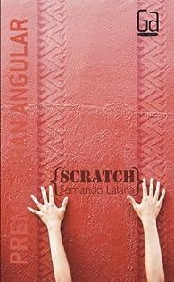 Scratch par Fernando Lalana