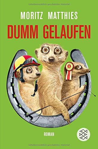 Dumm gelaufen: Roman (Erdmännchen-Krimi, Band 3)
