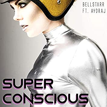 Super Conscious
