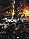 Black Force Squadron, Tome 2 - Croisière en enfer