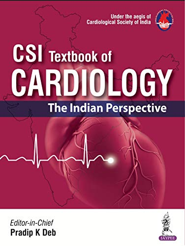 CSI Textbook of Cardiology: The Indian Perspective - Original PDF