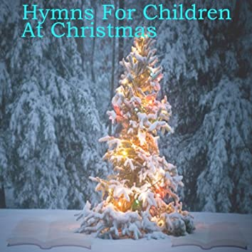 Hymns for Children at Christmas
