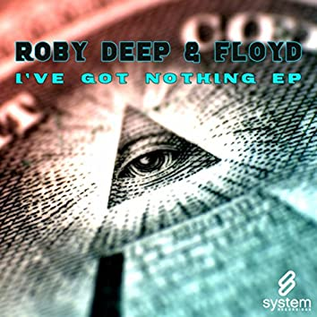 I've Got Nothing EP