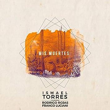 Mis Muertes (feat. Rodrigo Rojas & Franco Luciani)
