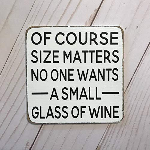 prz0vprz0v Of Course Size Matters niemand wil een klein glas wijn keuken magneet grappige magneet sarcastische magneet grappig cadeau vriend cadeau