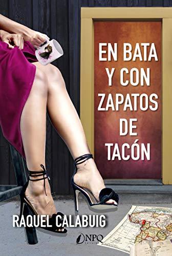 En Bata y con zapatos de tacón