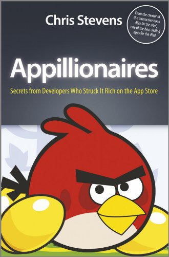 Appillionaires: Secrets from Developers Who Struck It Rich on the App Store (English Edition)