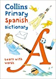 Collins Primary Spanish Dictionary: Get...